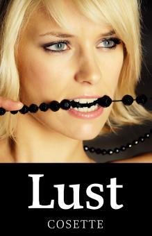 Lust | Cosette