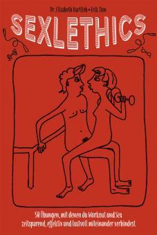 Sexlethics | Dr. Elisabeth Hartlieb & Erik Tion
